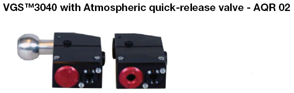 VGS 3040 with atmospheric quick release valve AQR 02 VGS3040